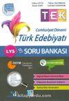LYS TEK Cumhuriyet Dönemi Türk Edebiyatı Soru Bankası