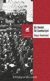 Bir Devlet İki Cumhuriyet & Türkiye'de Özyönetim ve Merkeziliğin Anayasal Dinamiği