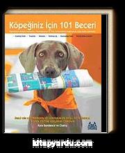 Köpeğiniz İçin 101 Beceri