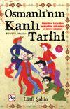 Osmanlı'nın Kanlı Tarihi & Osmanlı'nın Gözyaşları
