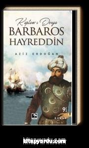 Kaptan-ı Derya Barbaros Hayreddin