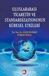 Uluslararası Ticaretin ve Standardizasyonun Küresel Etkileri