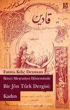 İkinci Mesrutiyet Döneminde Bir Jön Türk Dergisi: Kadın