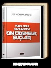 Türk Ceza Kanununda Ön Ödemelik Suçlar