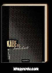 Kabe'nin Hakikati (Ciltli )