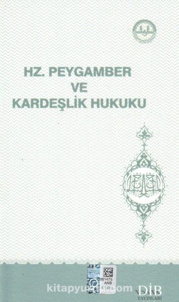 Hz. Peygamber ve Kardeşlik Hukuku - Kollektif pdf epub