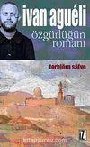 Ivan Agueli & Özgürlüğün Romanı