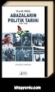 19 ve 20.Yüzyıl Abazaların Politik Tarihi (1770-1993)