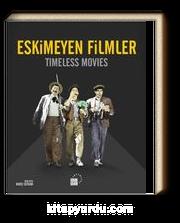 Eskimeyen Filmler -& Timeless Movies
