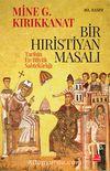 Bir Hıristiyan Masalı & Tarihin En Büyük Sahtekarlığı
