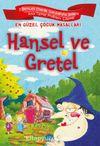 Hansel ve Gretel / En Güzel Çocuk Masalları