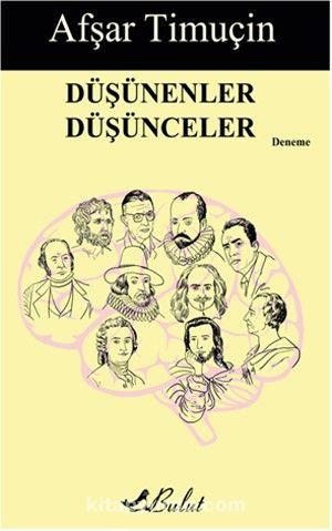 Düşünenler Düşünceler - Afşar Timuçin pdf epub