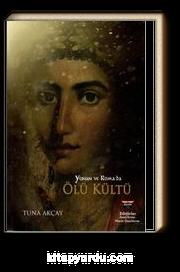 Yunan ve Roma'da Ölü Kültü