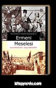 Paul Cambon'un İstanbul Büyük Elçiliği ve Ermeni Meselesi