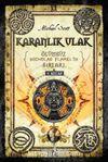 Karanlık Ulak / Ölümsüz Nicholas Flamel'in Sırları 4. Kitap