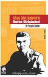 Albay Talat Aydemir'in Darbe Girişimleri