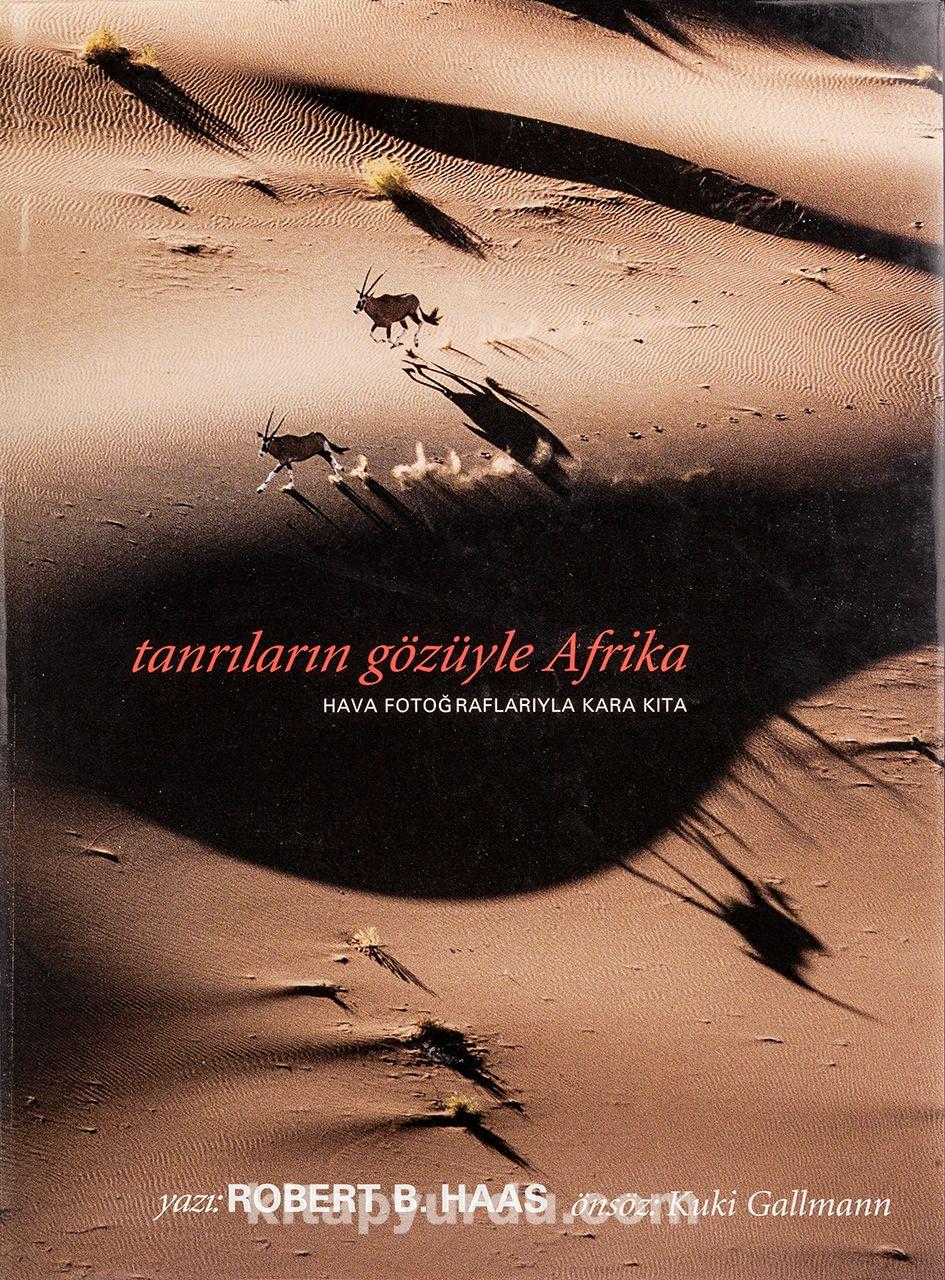 Tanrıların Gözüyle Afrika - Robert B. Haas pdf epub