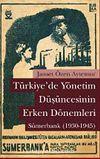 Türkiye'de Yönetim Düşüncesinin Erken Dönemleri: Sümerbank (1930-1945)
