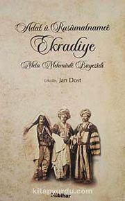 Adat u Rusumatnamee Ekradiye & Mela Mehmude Bayezidi