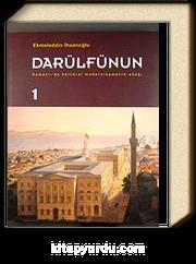 Darülfünun & Osmanlı'da Kültürel Modernleşmenin Odağı (2 Cilt)
