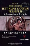 Jeet Kune Do'nun Felsefesi Bruce Lee System