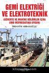 Gemi Elektriği ve Elektroteknik & Güverte ve Makine Bölümleri İçin IMO Müfredatına Uygun