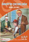 Ömerin Çocukluğu / İlköğretim Okulları İçin 100 Temel Eser