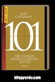 Ekip Çalısması 101 & Her Liderin Bilmesi Gerekenler