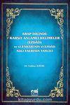 Arap Dilinde Karşıt Anlamlı Kelimeler (Ezdad) ve El-Enbari'nin El-Ezdad Adlı Eserinin Tahlili