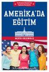 Amerika'da Eğitim & Yurtdışında Okumak İçin Yapmanız Gerekenler