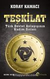 Teşkilat & Türk Devlet Anlayışının Kadim Sırları