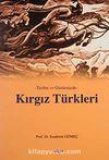 Tarihte ve Günümüzde Kırgız Türkleri