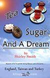 Tea Sugar And A Dream