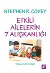Etkili Ailelerin 7 Alışkanlığı