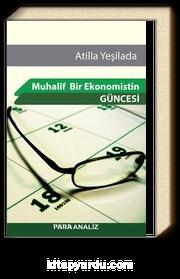Muhalif Bir Ekonomistin Güncesi