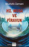 Hz. Musa ve Firavun