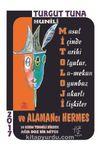 Hunili Mitolojisi ve Alamancı Hermes