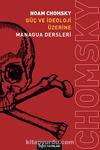 Güç ve İdeoloji Üzerine Managua Dersleri
