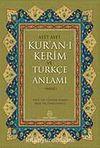 Ayet Ayet Kur'an-ı Kerim ve Türkçe Anlamı (Meal)