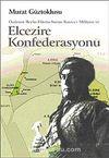 Özdemir Bey'in Filistin-Suriye Kuvva-i Milliyesi ve Elcezire Konfederasyonu KOD:8-H-17