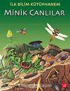 Minik Canlılar / İlk Bilim Kütüphanem