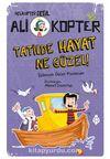 Ali Kopter 5: Tatilde Hayat Ne Güzel!