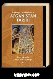 Başlangıçtan Günümüze Afganistan Tarihi