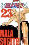 Bleach 23 / Mala Suerte