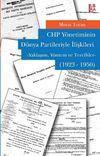 CHP Yönetiminin Dünya Partileriyle İlişkileri (1923-1950)