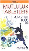 Mutluluk Tabletleri & Mutluluk Veren 1000 Söz