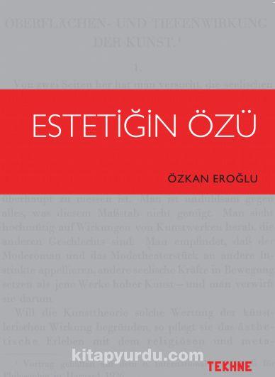 Estetiğin Özü - Özkan Eroğlu pdf epub