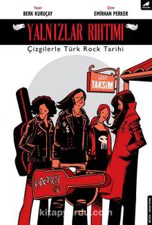 Yalnızlar Rıhtımı & Çizgilerle Türk Rock Tarihi