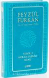 Feyzü'l-Furkan Tefsirli Kur'an-ı Kerim Meali (Cep Boy-Ciltli)