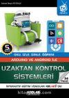 Arduino ve Android ile Uzaktan Kontrol Sistemleri & Oku, İzle, Dinle, Öğren